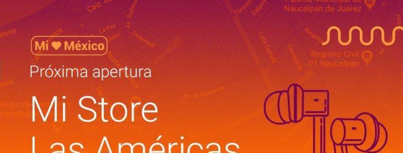 México tendrá otra nueva Mi Store en 4 días