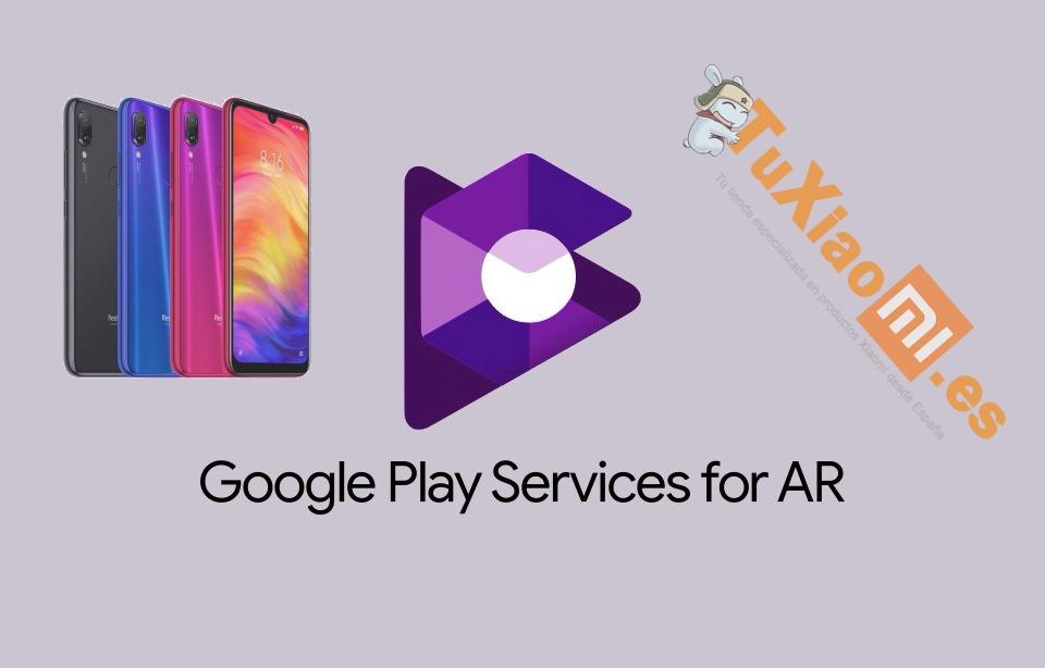 Google ARCore ya es compatible con Redmi Note 7